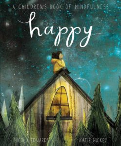 Happy - A Children's Book of Mindfulness